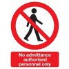 "Self Adhesive Safety Sign ""No admittance..."""
